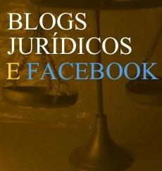 Blogs Jur�dicos e Facebook