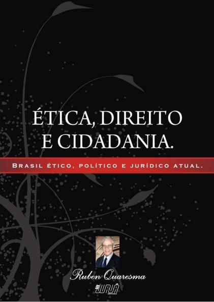 Ética, Direito e Cidadnia - Ruben Quaresma